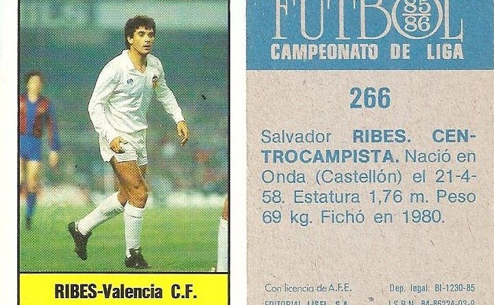 Fútbol 85-86. Campeonato de Liga. Ribes (Valencia C.F.). Editorial Lisel.