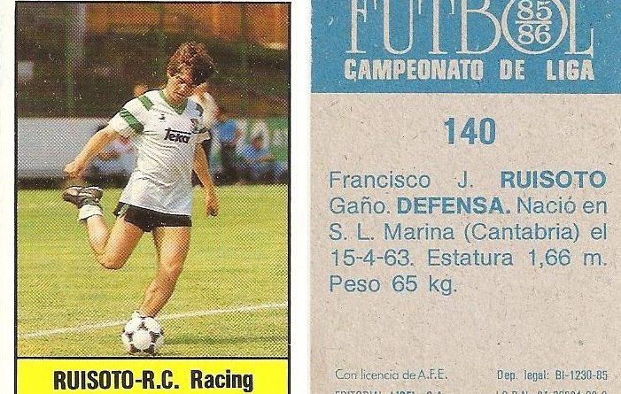 Fútbol 85-86. Campeonato de Liga. Ruisoto (Racing de Santander). Editorial Lisel.