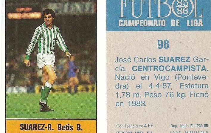 Fútbol 85-86. Campeonato de Liga. Suárez (Real Betis). Editorial Lisel.