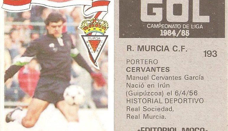 Gol. Campeonato de Liga 1984-85. Cervantes (Real Murcia). Editorial Maga.
