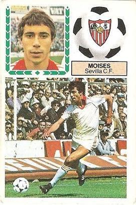 Liga 83-84. Moises (Sevilla C.F.). Ediciones Este.