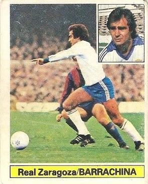 Liga 81-82. Barrachina (Real Zaragoza). Ediciones Este.