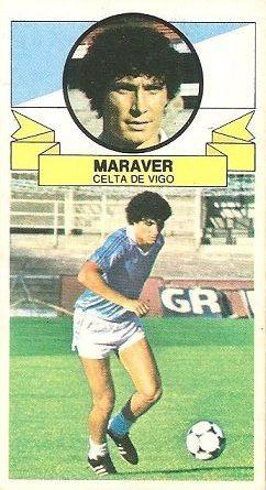 Liga 85-86. Fichaje Nº 14 Maraver (Real Club Celta de Vigo) (Coloca por Botella del Hércules C.F.). Ediciones Este.