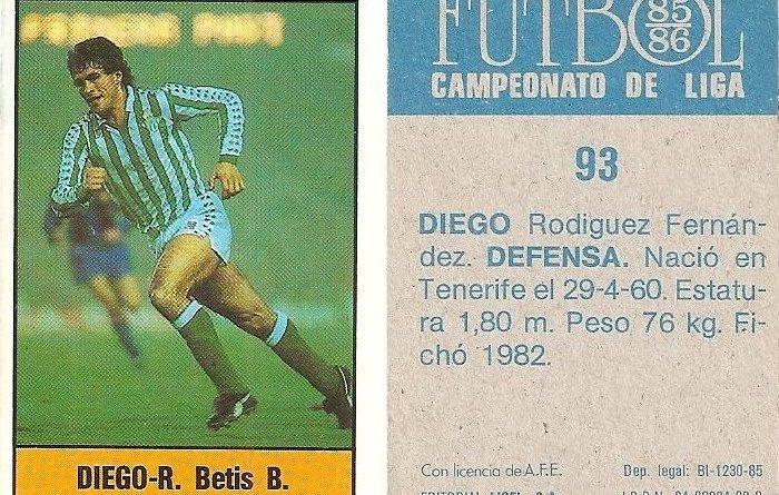 Fútbol 85-86. Campeonato de Liga. Diego (Real Betis). Editorial Lisel.