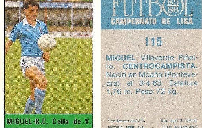 Fútbol 85-86. Campeonato de Liga. Miguel (Real Club Celta de Vigo). Editorial Lisel.