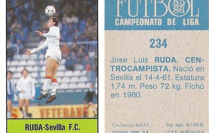 Fútbol 85-86. Campeonato de Liga. Ruda (Sevilla C.F.). Editorial Lisel.
