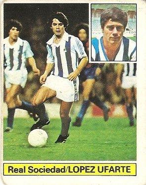 Liga 81-82. López Ufarte (Real Sociedad). Ediciones Este.