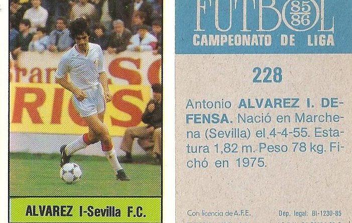 Fútbol 85-86. Campeonato de Liga. Álvarez I (Sevilla C.F.). Editorial Lisel.