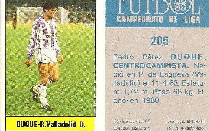 Fútbol 85-86. Campeonato de Liga. Duque (Real Valladolid). Editorial Lisel.