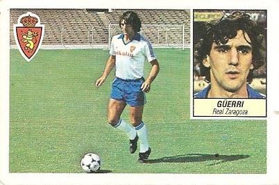 Liga 84-85. Güerri (Real Zaragoza). Ediciones Este.
