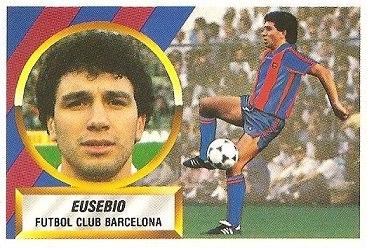 Liga 88-89. Eusebio (F.C. Barcelona). Ediciones Este.