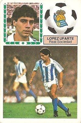 Liga 83-84. López Ufarte (Real Sociedad). Ediciones Este.