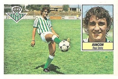 Liga 84-85. Rincón (Real Betis). Ediciones Este.