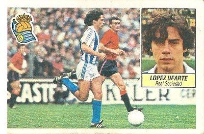 Liga 84-85. López Ufarte (Real Sociedad). Ediciones Este.