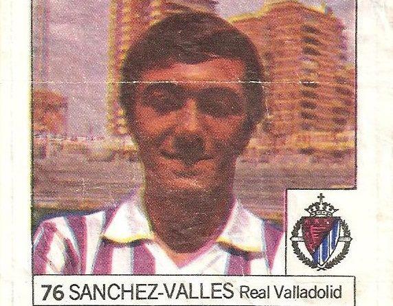 Super Cromos Los Mejores del Mundo (1981). Sánchez Vallés (Real Valladolid). Chicle Fútbol Boomer.