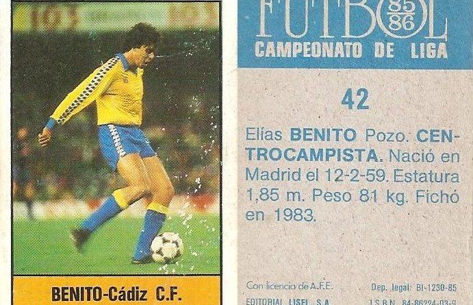 Fútbol 85-86. Campeonato de Liga. Benito (Cádiz C.F.). Editorial Lisel.