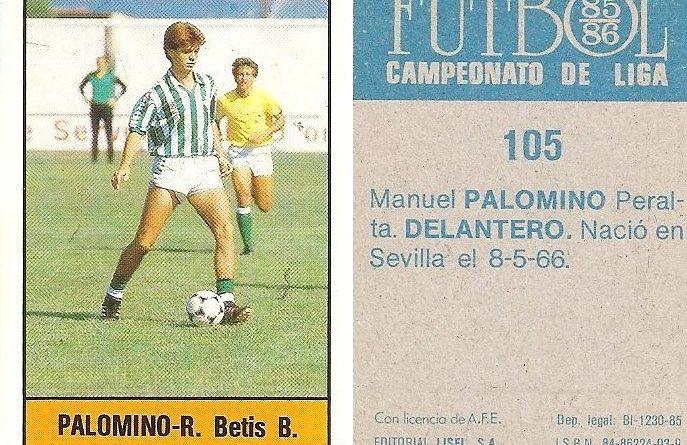 Fútbol 85-86. Campeonato de Liga. Palomino (Real Betis). Editorial Lisel.