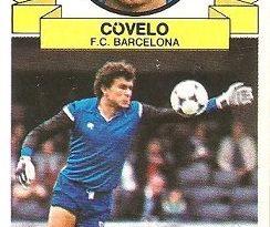 Liga 85-86. Fichaje Nº 25 Covelo (F.C. Barcelona) (Coloca por Julio de U.D. Las Palmas). Ediciones Este.