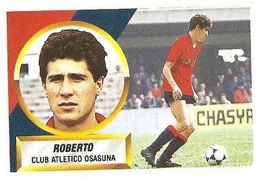 Liga 88-89. Roberto (Coloca por Sarabia) (Club Atlético Osasuna). Ediciones Este.