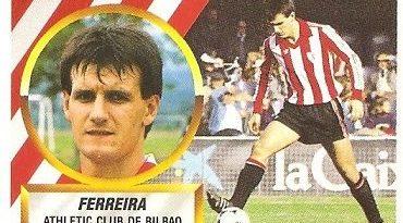 Liga 88-89. Ferreira (Ath. Bilbao). Ediciones Este.