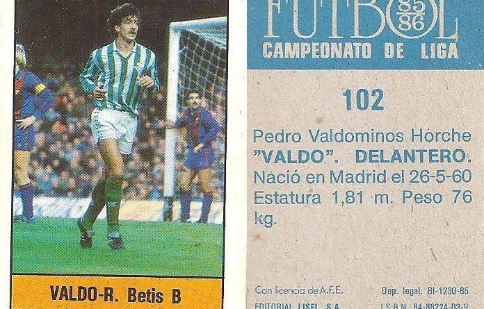 Fútbol 85-86. Campeonato de Liga. Valdo (Real Betis). Editorial Lisel.