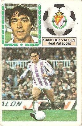 Liga 83-84. Sánchez Vallés (Real Valladolid). Edciones Este.