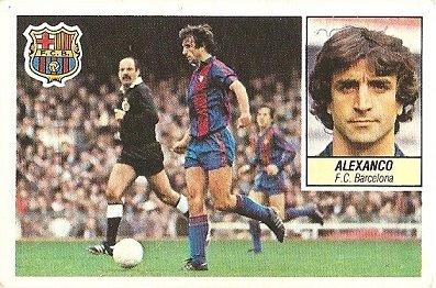 Liga 84-85. Alexanco (F.C. Barcelona). Ediciones Este.