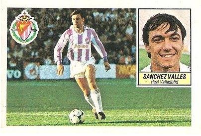 Liga 84-85. Sánchez Vallés (Real Valladolid). Ediciones Este.