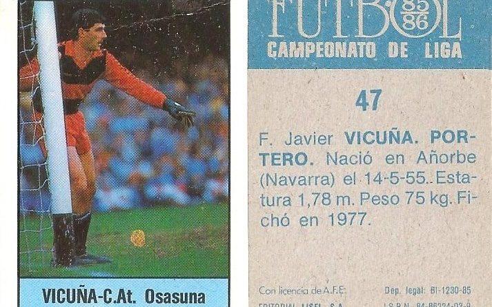 Fútbol 85-86. Campeonato de Liga. Vicuña (Club Atlético Osasuna). Editorial Lisel.