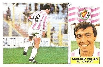 Liga 86-87. Sánchez Vallés (Real Valladolid). Ediciones Este.