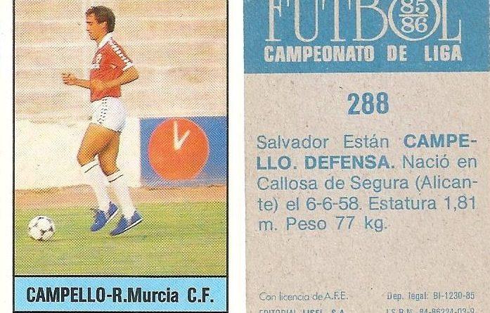 Fútbol 85-86. Campeonato de Liga. Campello (Real Murcia). Editorial Lisel.