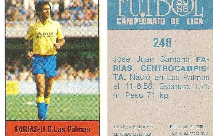 Fútbol 85-86. Campeonato de Liga. Farias (U.D. Las Palmas). Editorial Lisel.