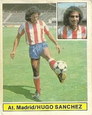 Liga 81-82. Fichaje Nº 10 (Coloca por Fraile) Hugo Sánchez (Atlético de Madrid). Ediciones Este.