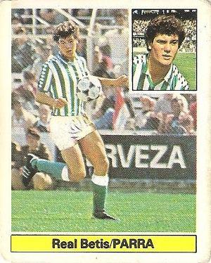 Liga 81-82. Parra (Real Betis). Ediciones Este.