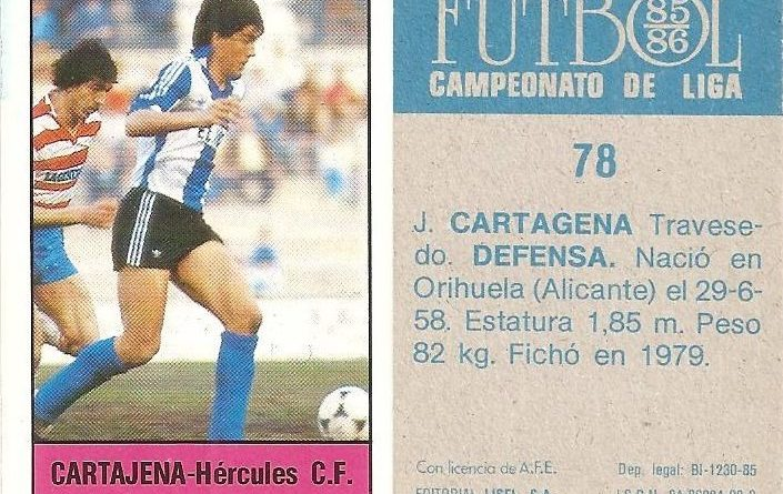 Fútbol 85-86. Campeonato de Liga. Cartagena (Hércules C.F.). Editorial Lisel.