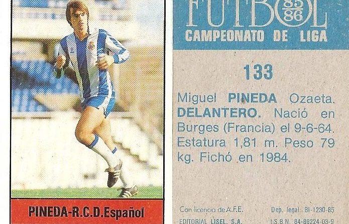 Fútbol 85-86. Campeonato de Liga. Pineda (R.C.D. Español). Editorial Lisel.