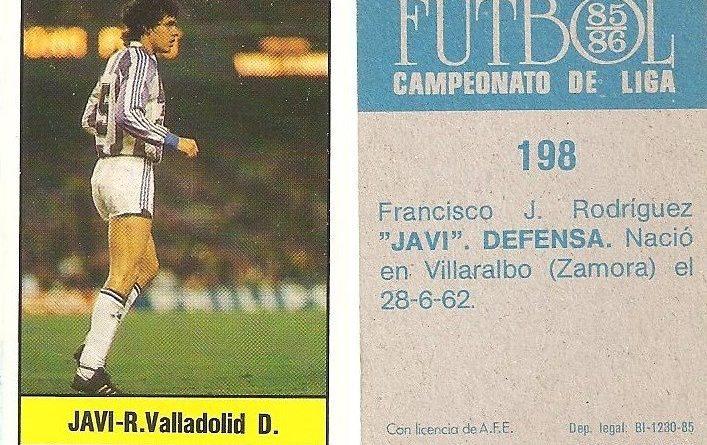 Fútbol 85-86. Campeonato de Liga. Javi (Real Valladolid). Editorial Lisel.
