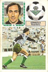 Liga 83-84. Esnaola (Real Betis). Ediciones Este.