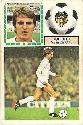 Liga 83-84. Roberto (Valencia C.F.). Ediciones Este.