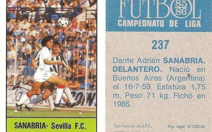 Fútbol 85-86. Campeonato de Liga. Sanabria (Sevilla C.F.). Editorial Lisel.