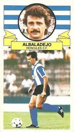 Liga 85-86. Fichaje Nº 6 Albalalejo (Hércules C.F.). Ediciones Este.