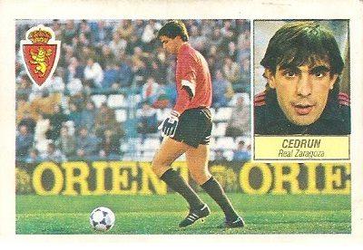 Liga 84-85. Fichaje Nº 23 Cedrún (Real Zaragoza). Ediciones Este.