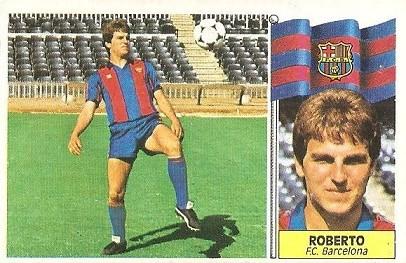 Liga 86-87. Fichaje Nº 4 Roberto (F.C. Barcelona). Ediciones Este.