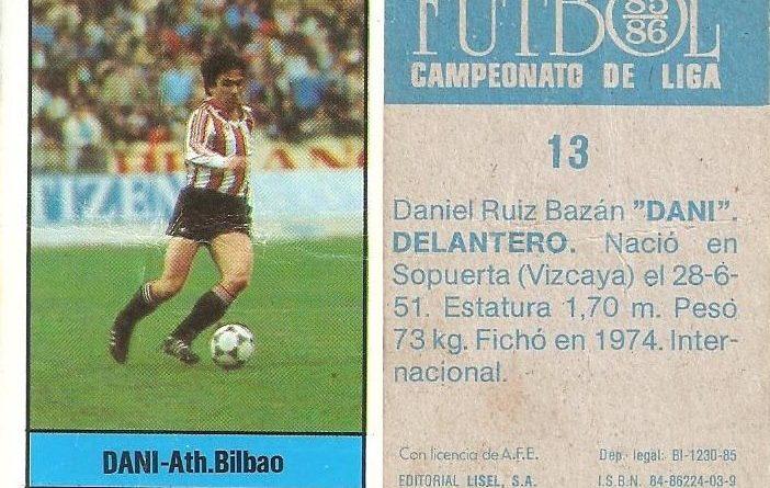 Fútbol 85-86. Campeonato de Liga. Dani (Ath. Bilbao). Editorial Lisel.