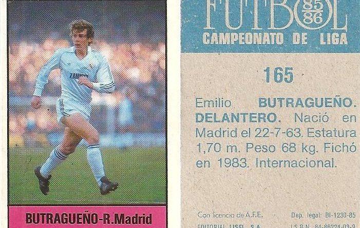 Fútbol 85-86. Campeonato de Liga. Butragueño (Real Madrid). Editorial Lisel.