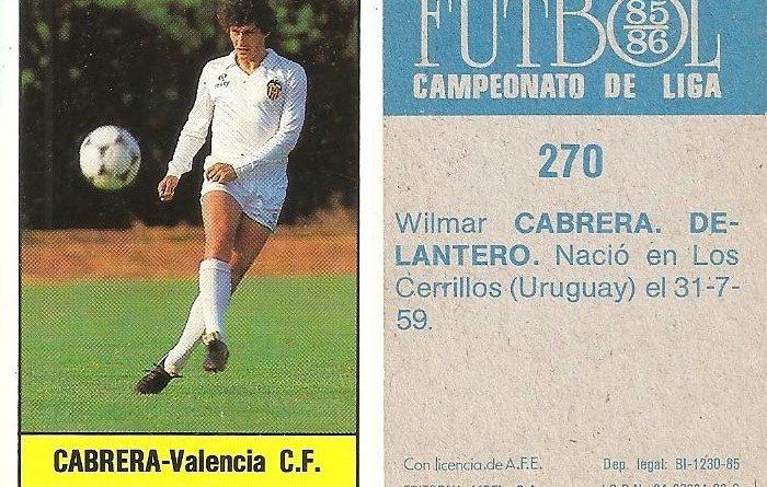 Fútbol 85-86. Campeonato de Liga. Cabrera (Valencia C.F.). Editorial Lisel.