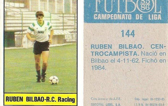 Fútbol 85-86. Campeonato de Liga. Rubén Bilbao (Racing de Santander). Editorial Lisel.