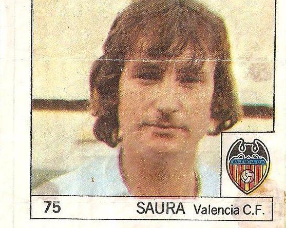 Super Cromos Los Mejores del Mundo. (1981). Saura (Valencia). Chicle Fútbol Boomer.