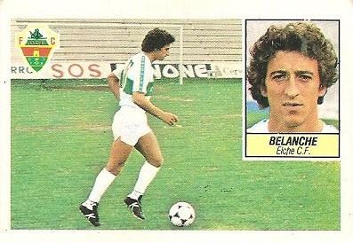 Liga 84-85. Belanche (Elche C.F.). Ediciones Este.