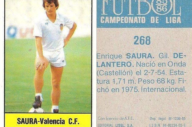 Fútbol 85-86. Campeonato de Liga. Saura (Valencia). Editorial Lisel.